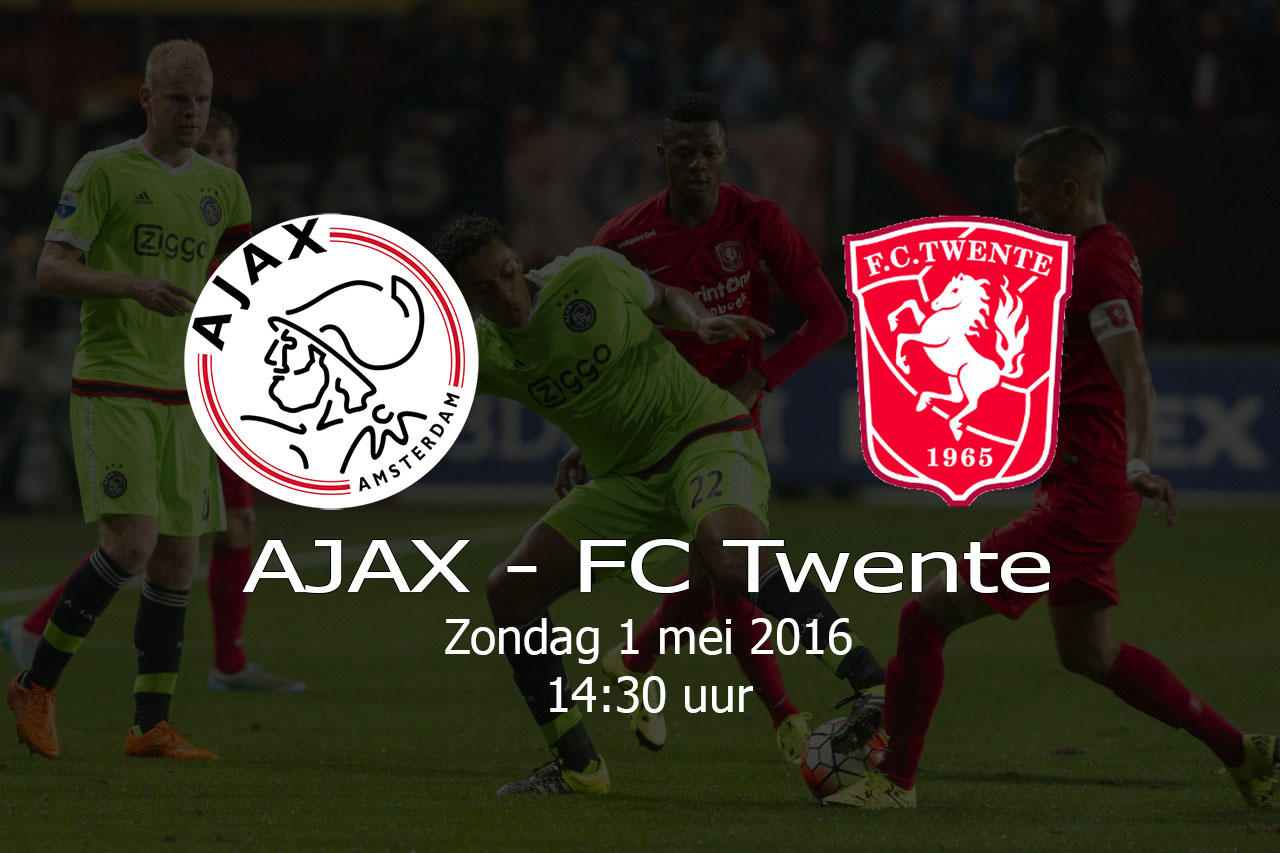 AJAX – FC TWENTE – 20160501